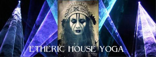 etheric house yoga